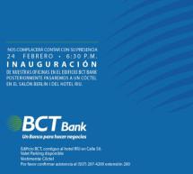 BCT Bank – Inauguración de oficinas – 24 de febrero 2016